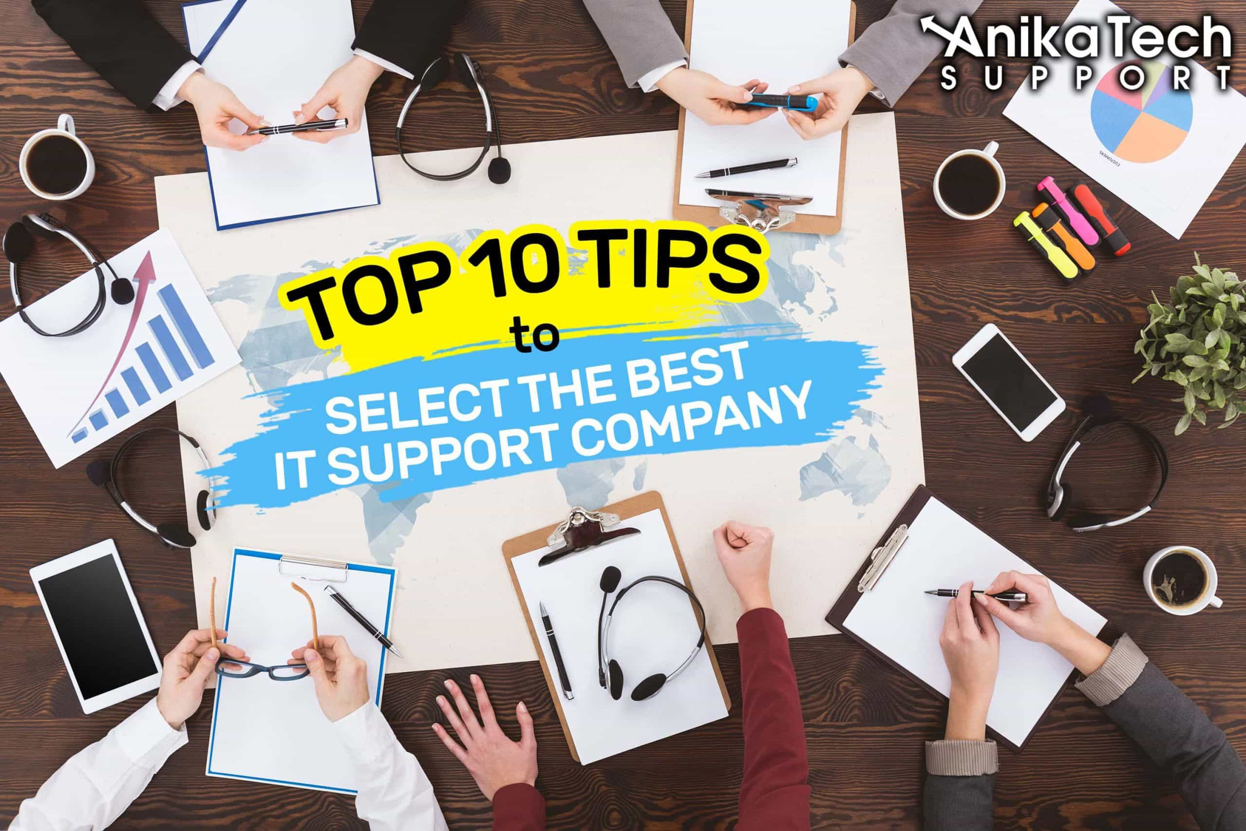 Top 10 Tips To Select The Best IT Company